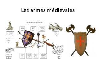 Les armes médiévales