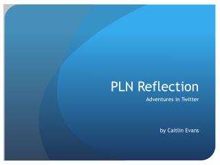 PLN Reflection