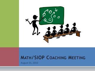 Math/SIOP Coaching Meeting
