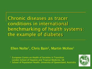 Chronic diseases as tracer conditions in international benchmarking of health systems: the example of diabetes