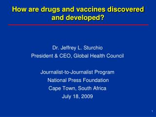 How are drugs and vaccines discovered and developed