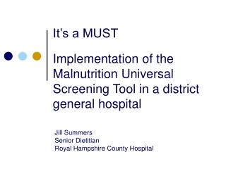 Jill Summers Senior Dietitian Royal Hampshire County Hospital