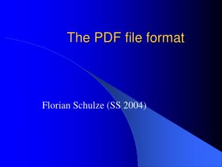 The PDF file format