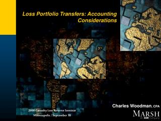 Loss Portfolio Transfers: Accounting Considerations