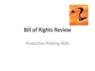 Bill of Rights Review