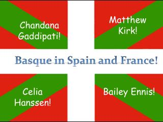 Basque in Spain and France!