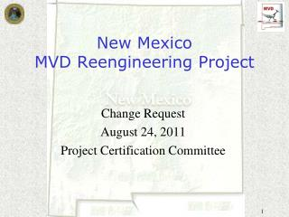 New Mexico  MVD Reengineering Project