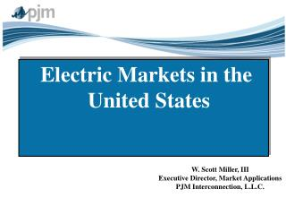 Electric Markets in the United States