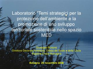 Giuseppe Bortone  Direttore Generale Ambiente, Difesa del Suolo e della Costa