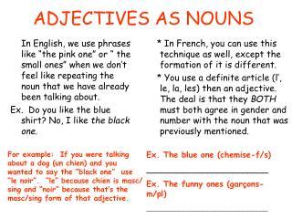 ADJECTIVES AS NOUNS