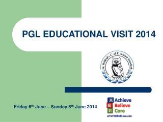 PGL EDUCATIONAL VISIT 2014
