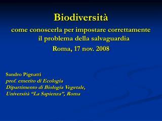 Biodiversità come conoscerla per impostare correttamente il problema della salvaguardia