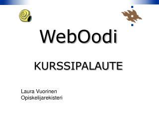 WebOodi KURSSIPALAUTE