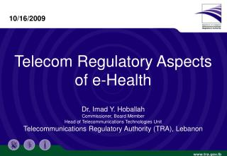 Telecom Regulatory Aspects for e-Health