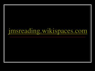 jmsreading.wikispaces