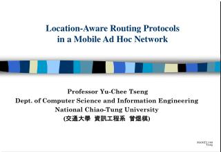 Location-Aware Routing Protocols in a Mobile Ad Hoc Network