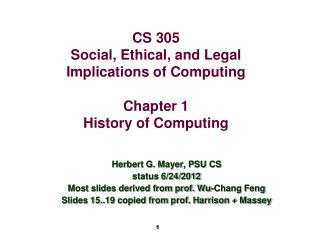 CS 305 Social, Ethical, and Legal Implications of Computing Chapter 1 History of Computing