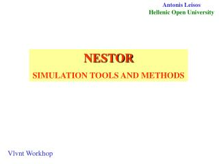 NESTOR SIMULATION TOOLS AND METHODS