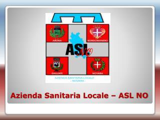 Azienda Sanitaria Locale – ASL NO