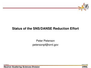 Status of the SNS/DANSE Reduction Effort