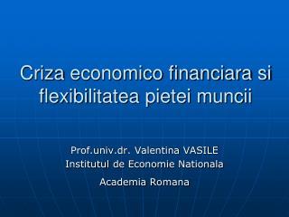 Criza  economico financiara si flexibilitatea pietei muncii