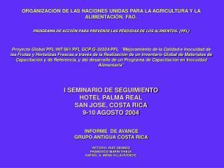 ORGANIZACIÓN DE LAS NACIONES UNIDAS PARA LA AGRICULTURA Y LA ALIMENTACIÓN, FAO.