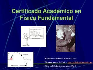 Certificado Académico en Física Fundamental