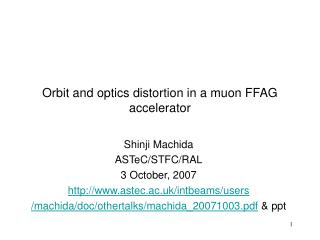 Orbit and optics distortion in a muon FFAG accelerator