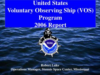 United States Voluntary Observing Ship (VOS) Program 2006 Report
