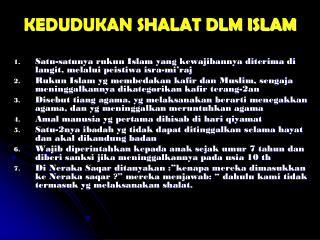 KEDUDUKAN SHALAT DLM ISLAM