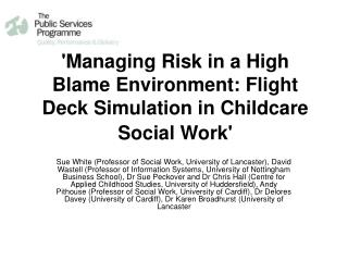 'Managing Risk in a High Blame Environment: Flight Deck Simulation in Childcare Social Work'