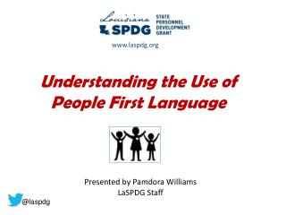 Understanding the Use of People First Language