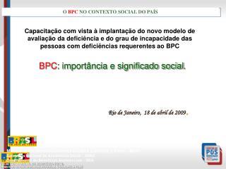 BPC : importância e significado social .