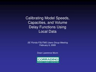 Calibrating Model Speeds, Capacities, and Volume Delay Functions Using Local Data