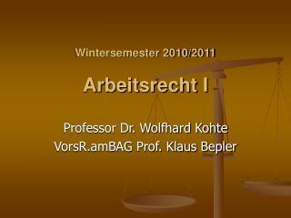 Wintersemester 2010/2011 Arbeitsrecht I