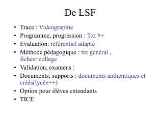 De LSF
