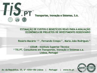 Transportes, Inova��o e Sistemas, S.A.