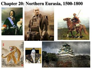 Chapter 20: Northern Eurasia, 1500-1800