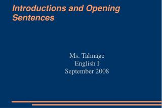 Introductions and Opening  Sentences