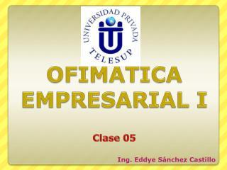 OFIMATICA EMPRESARIAL I