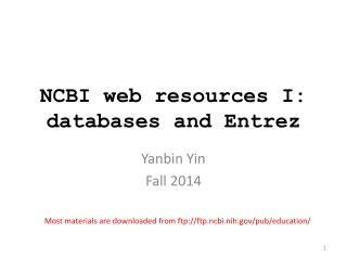 NCBI web resources I: databases and  Entrez