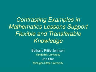 Contrasting Examples in Mathematics Lessons Support Flexible and Transferable Knowledge