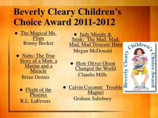 Beverly Cleary Children�s Choice Award 2011-2012
