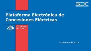 Plataforma Electrónica de Concesiones Eléctricas