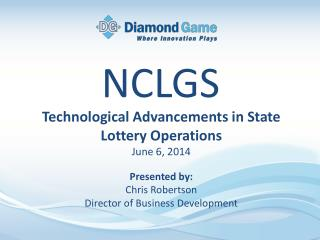 Technological Advancements in State Lottery Operations June 6, 2014