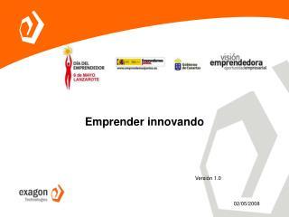 Emprender innovando