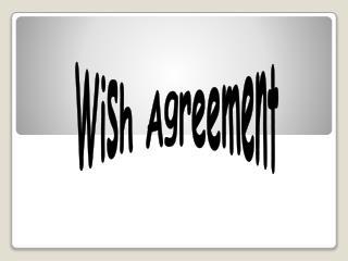 Wish Agreement
