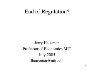 End of Regulation?