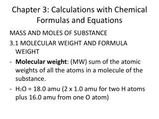 Chapter 3: Calculations with Chemical Formulas and Equations