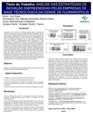 Aluna : Laís Rupp   Orientadora: Dra. Gabriela Gonçalves Silveira Fiates